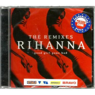 Good Girl Gone Bad: The Remixes - Rihanna