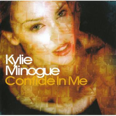 Confide In Me - Kylie Minogue