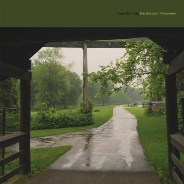 The Shadow I Remember - Cloud Nothings