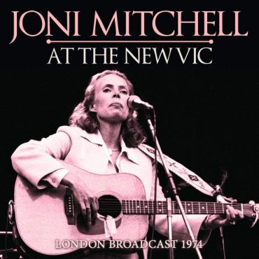 At The New Vic: London Broadcast 1974 - Joni Mitchell