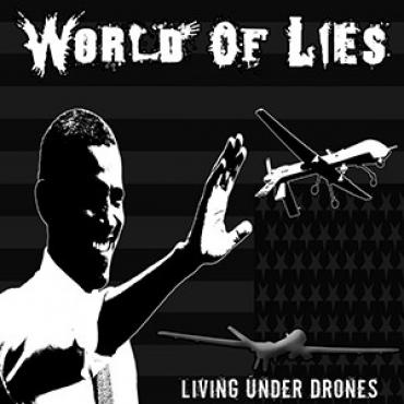 Living Under Drones - World Of Lies
