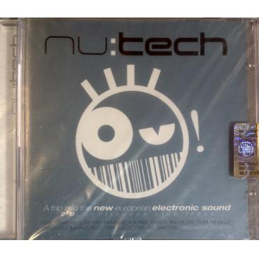 Nu:Tech - A Trip Into The New European Electronic Sound - Various Production
