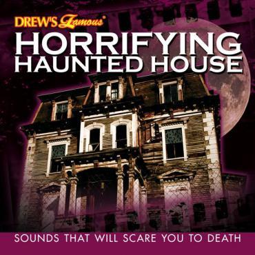 Horrifying Haunted House - Drew's Famous