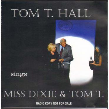 Tom T. Hall Sings Miss Dixie & Tom T. - Tom T. Hall