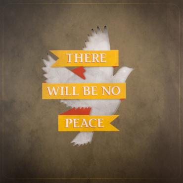 There Will Be Peace - Pete Angelus