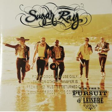 In The Pursuit Of Leisure - Sugar Ray