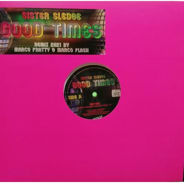 Good Times (Remix 2K21 By Marco Fratty & Marco Flash) - Sister Sledge