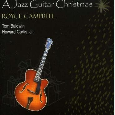A Jazz Guitar Christmas - Royce Campbell