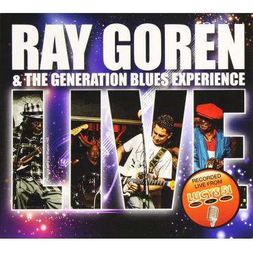 Live - Ray Goren & The Generation Blues Experience