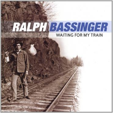 Waiting For My Train - Ralph Bassinger