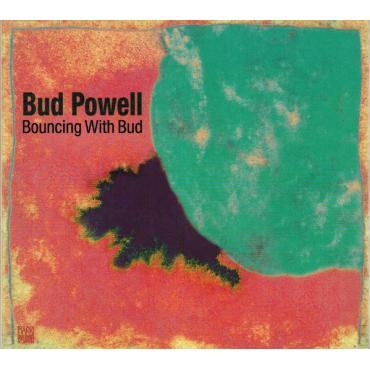 Bouncing With Bud - Bud Powell