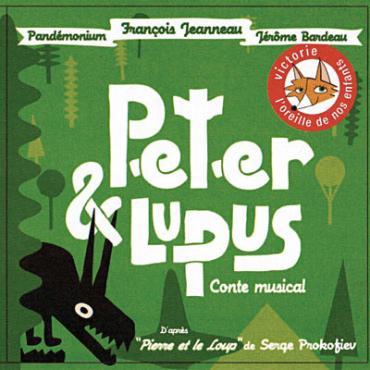 Peter & Lupus (Conte Musical) - François Jeanneau