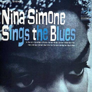 Nina Simone Sings The Blues - Nina Simone