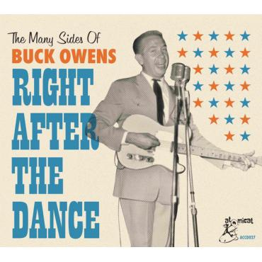 Right After The Dance (The Many Sides Of Buck Owens) - Buck Owens