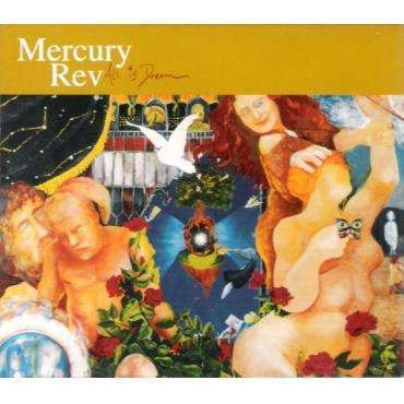 All Is Dream - Mercury Rev