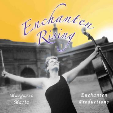 Enchanten Rising - Margaret Maria