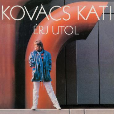 Érj Utol - Kati Kovács