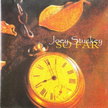 So Far - Joey Stuckey
