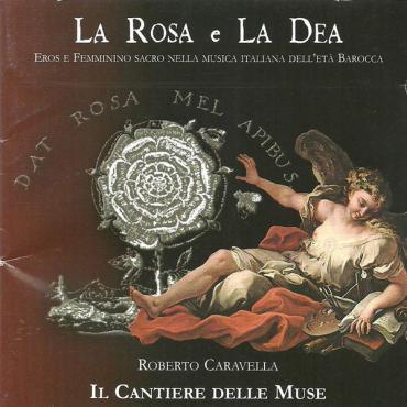La Rosa E La Dea - Roberto Caravella