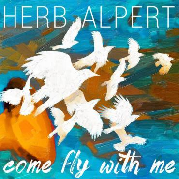 Come Fly With Me - Herb Alpert