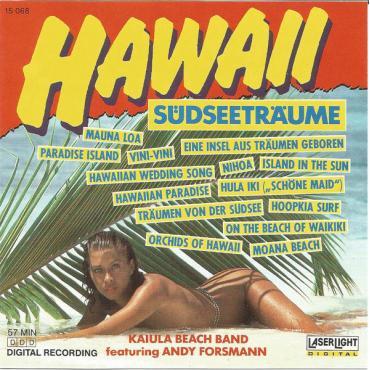 Hawaii • Südseeträume - Kaiula Beach Band