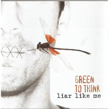 Liar Like Me - Green To Think
