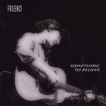 Something To Believe - Freebo