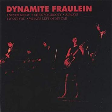 Dynamite Fraulein - Dynamite Fraulein