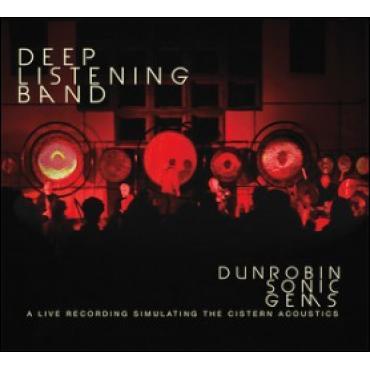 Dunrobin Sonic Gems - Deep Listening Band