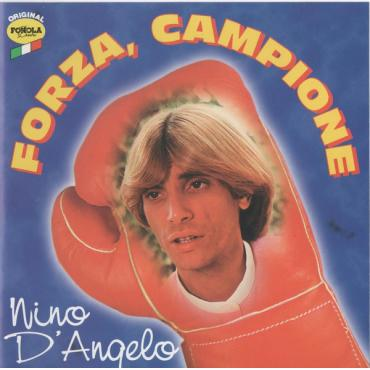 Forza, Campione - Nino D'Angelo