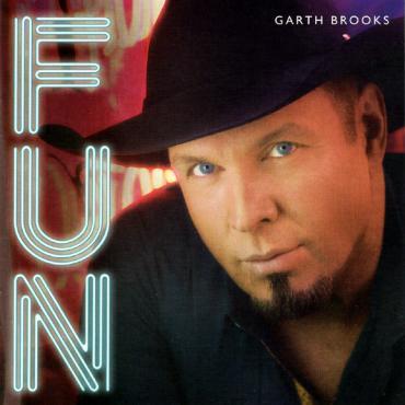 Fun - Garth Brooks