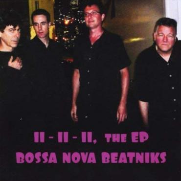 11-11-11, The EP - Bossa Nova Beatniks