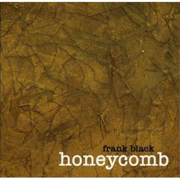 Honeycomb - Frank Black