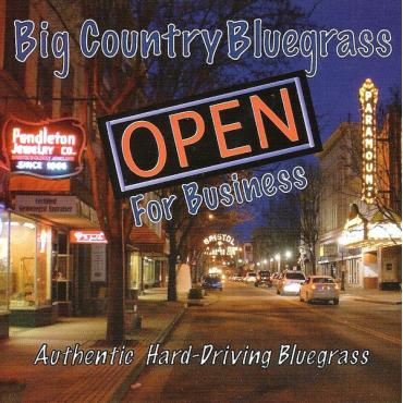 Open For Business - Big Country Bluegrass