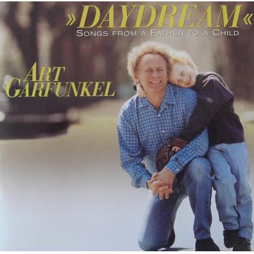 Daydream - Songs From A Father To A Child - Art Garfunkel