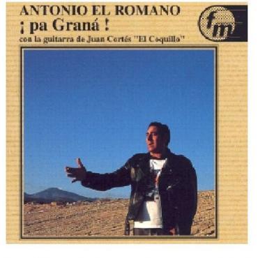 "Pa Grana! - Antonio ""El Romano"""