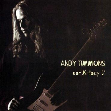 Ear X-tacy 2 - Andy Timmons