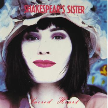 Sacred Heart - Shakespear's Sister