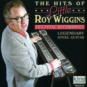 His Final Recordings - Little Roy Wiggins