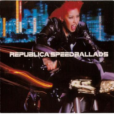Speed Ballads - Republica