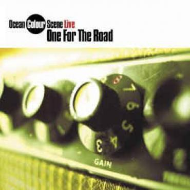 Live - One For The Road - Ocean Colour Scene