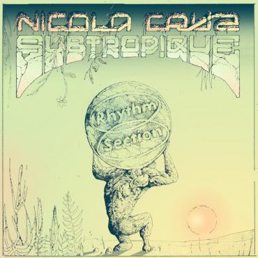 Subtropique - Nicola Cruz