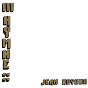 Jean Hoyoux - Iii Hymne -