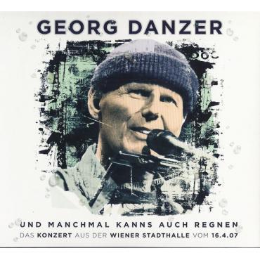 Und Manchmal Kanns Auch Regnen - Georg Danzer