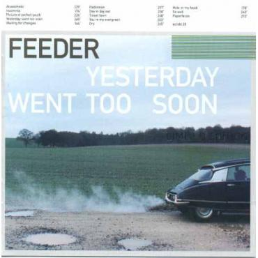 Yesterday Went Too Soon - Feeder