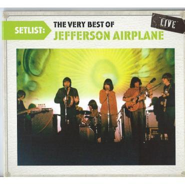 Setlist: The Very Best Of Jefferson Airplane Live - Jefferson Airplane