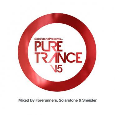 Solarstone Presents... Pure Trance V5 - Forerunners
