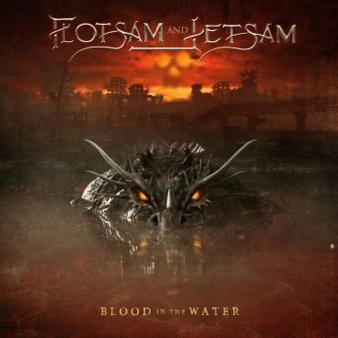 BLOOD IN THE WATER -DIGI- - Flotsam And Jetsam