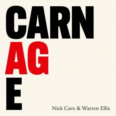 CARNAGE - Nick Cave & Warren Ellis