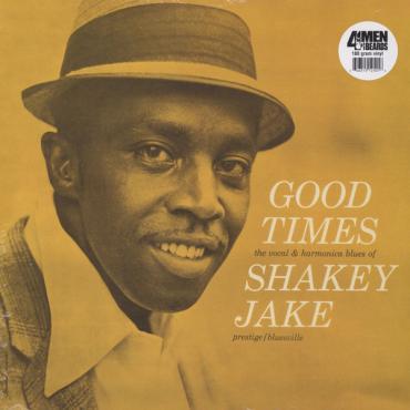 Good Times - Shakey Jake